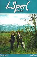 Johann Sperl (1840-1914), , Buch von Werner Moritz, erhaeltlich durch das Rosenheimer Verlagshaus, Rosenheim, Oberb